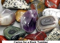 Caring for a Rock Tumbler